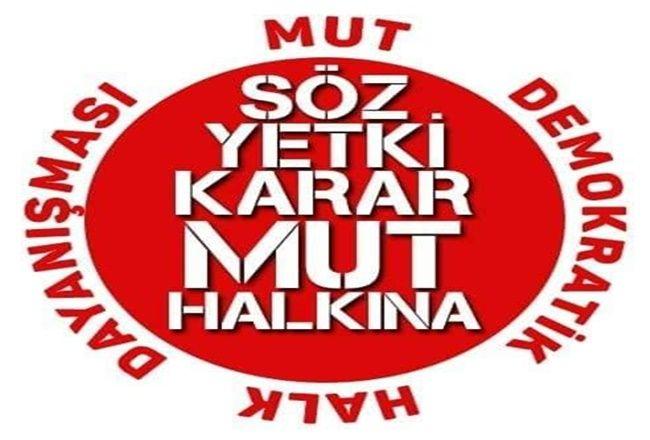 MUT DEMOKRATİK HALK DAYANIŞMASI'NDAN AÇIKLAMA