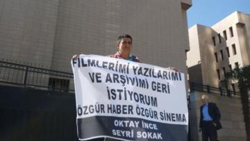 """OKTAY İNCE: """"FİLMLERİMİ, YAZILARIMI VE GÖRÜNTÜ ARŞİVİMİ GERİ İSTİYORUM"""""""