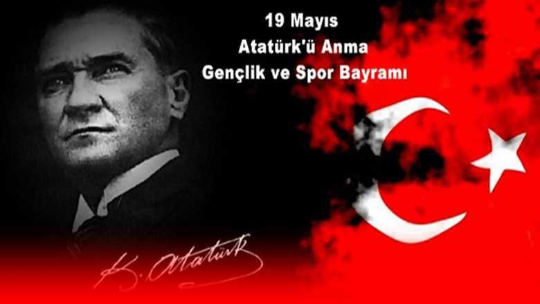 19 MAYIS ATATÜRK'Ü ANMA, GENÇLİK VE SPOR BAYRAMIMIZ KUTLU OLSUN!