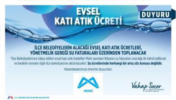 """MESKİ'DEN """"EVSEL KATI ATIK ÜCRETLERİ"""" HAKKINDA AÇIKLAMA"""